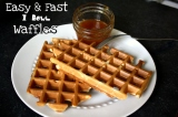 Easy & Fast One Bowl Waffles! You need this for your busy entertaining week-end!